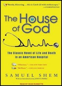 Revisiting <i>The House of God</i>