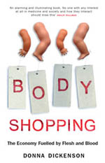 """Body Shopping"" by Donna Dickenson"
