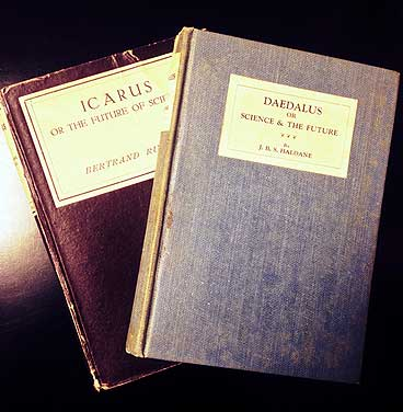'Icarus' by Bertrand Russell and 'Daedalus' by J.B.S. Haldane